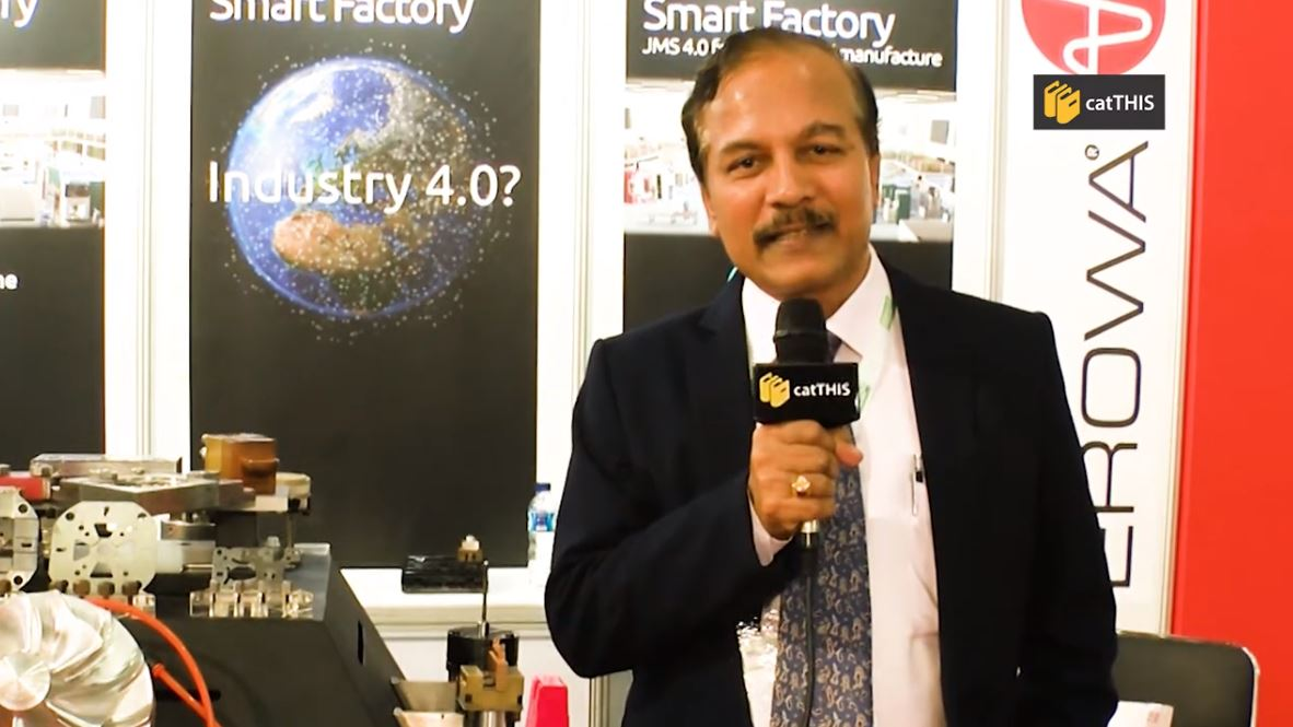 catTHIS Testimony from Erowa Southeast Asia GM, Mr Nandkumar Deshpande